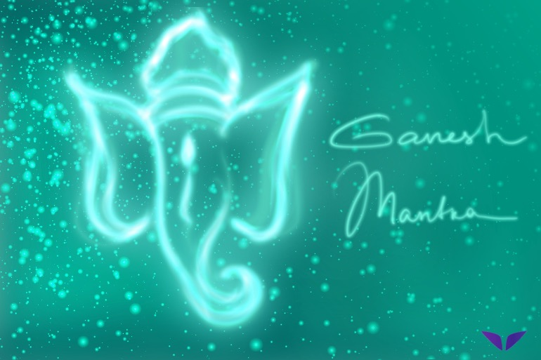 The Ganesh Mantra: Remove Obstacles From Your Life