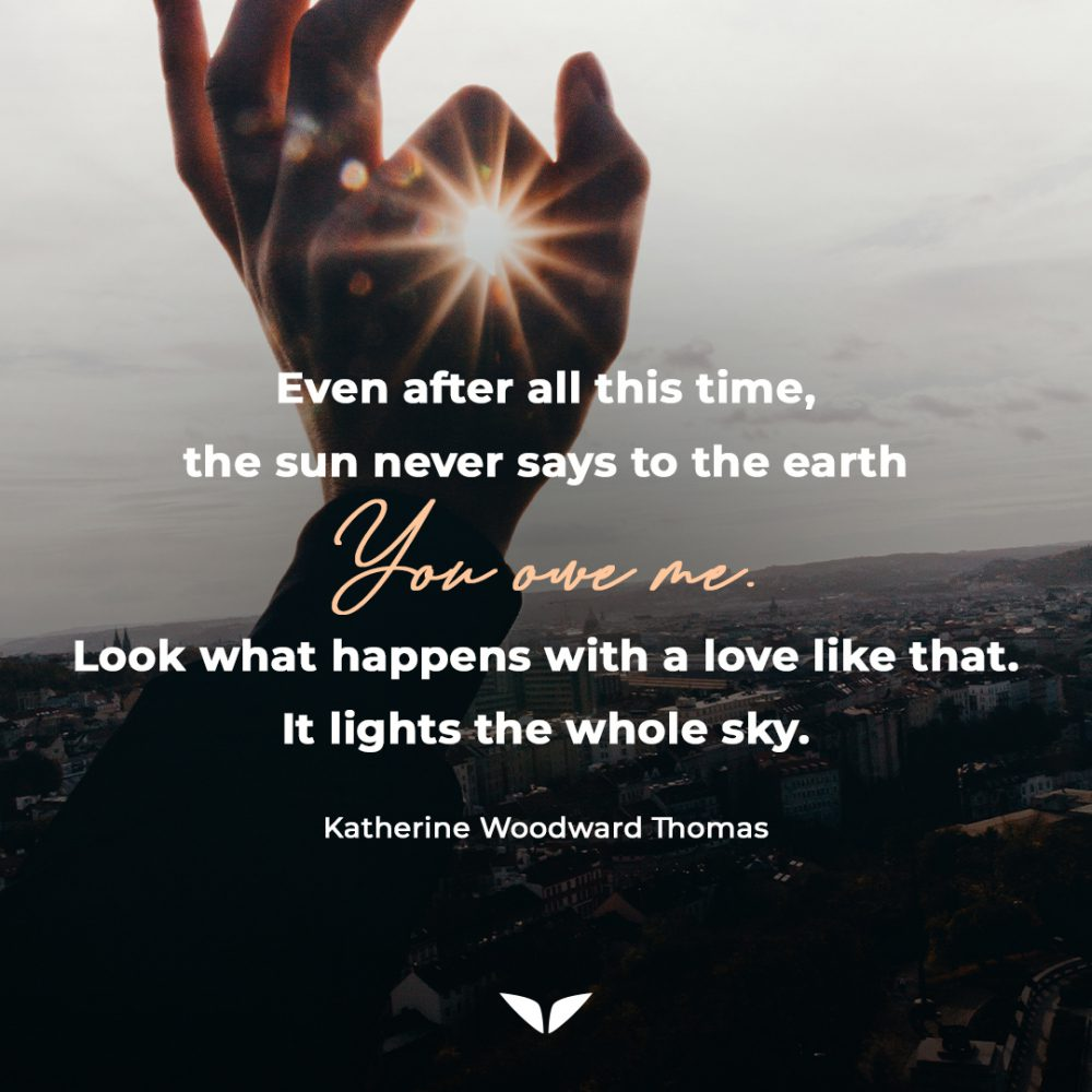 Empowerment quote by Katherine Woodward Thomas