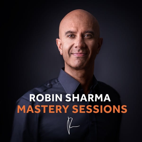 Robin Sharma Mastery Sessions